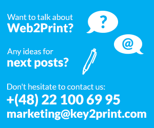 Want to talk about Web2Print call us: +48 22 100 69 95
